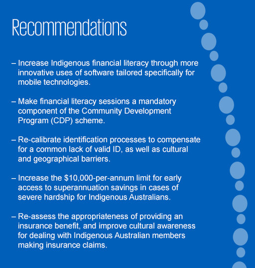 Recommendations for breaking down the barriers to superannuation for Indigenous Australians