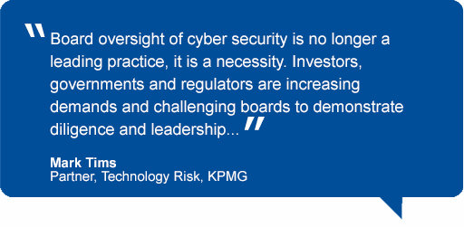 Quote by Mark Tims, Partner, Technology Risk, KPMG, about cyber security