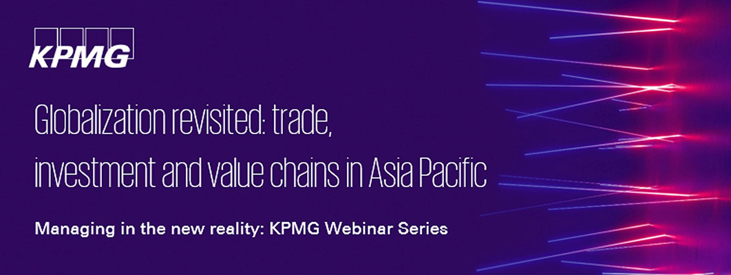 Globalization revisited: trade, investment and value chains in Asia Pacific
