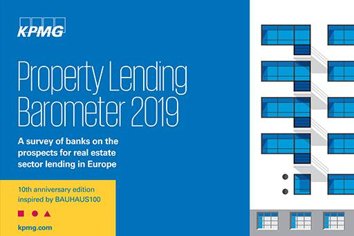 KPMG Property Lending Barometer 2019 – Banks remain confident about property lending in Europe