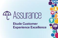 Customer Excellence Experience : Secteur Assurance