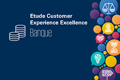 Étude Customer Experience Excellence – Banque