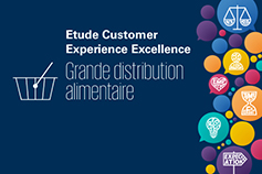 Étude Customer Experience Excellence – Grande distribution alimentaire