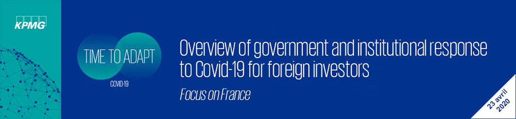 Webinar : overview of government and institutional response to Covid-19 for foreign investors