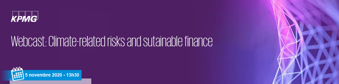 Webcast : Climate-related risks and sustainable finance