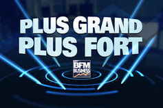 Plus grand plus fort bfm business