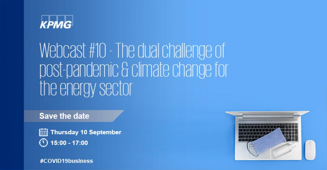 Webcast #10: The dual challenge of post-pandemic & climate change for the energy sector