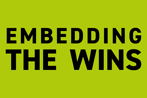 How did embedding the wins lead to a competitive advantage?