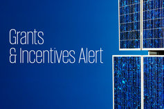 Grants & Incentives Alert