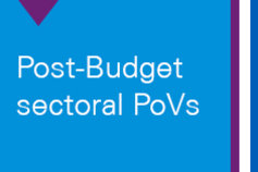 Post-Budget sectoral PoVs