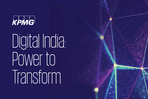 Digital India – Power to Transform