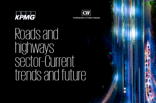 Roads and highways sector – Current trends and future road map
