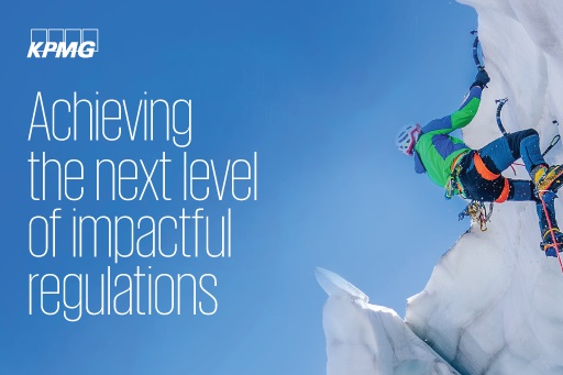 Achieving the next level of impactful regulations