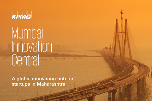 Mumbai Innovation Central : A Global Innovation Hub for startups in Maharashtra