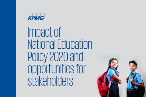 Impact of National Education Policy 2020 and opportunities for stakeholders
