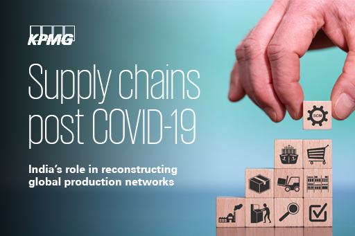 Supply chains post COVID-19: India's role in reconstructing global production networks