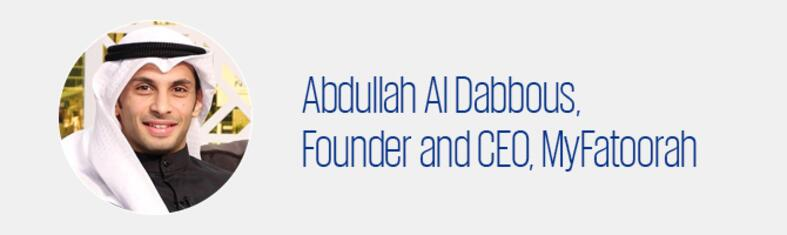 Abdullah Al Dabbous, Founder and CEO, MyFatoorah