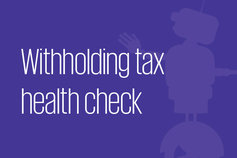 Withholding tax health check