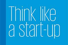 Think like a start-up