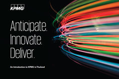 Anticipate. Innovate. Deliver. - An Introduction to KPMG in Thailand