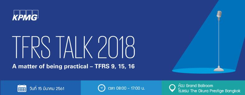 TFRS Talk 2018 - A matter of being practical – TFRS 9, 15, 16