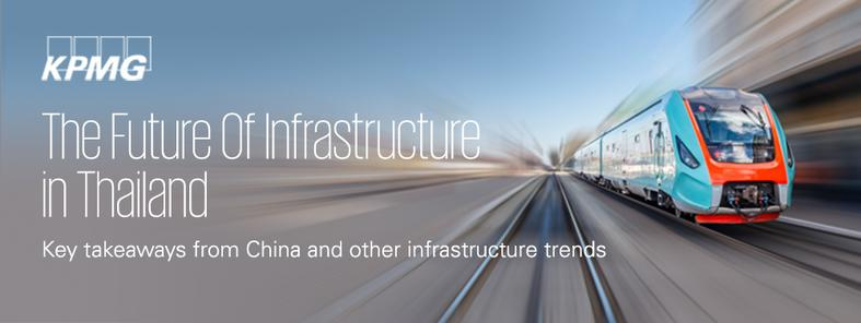 The Future of Infrastructure in Thailand: Key takeaways from China and other infrastructure trends