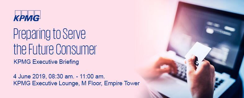 KPMG Executive Briefing – Preparing to Serve the Future Consumer