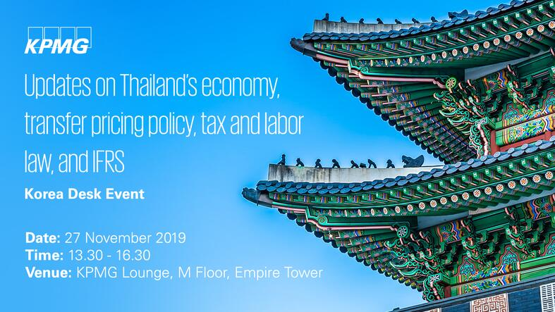 Updates on Thailand's economy, transfer pricing policy, tax and labor law, and IFRS