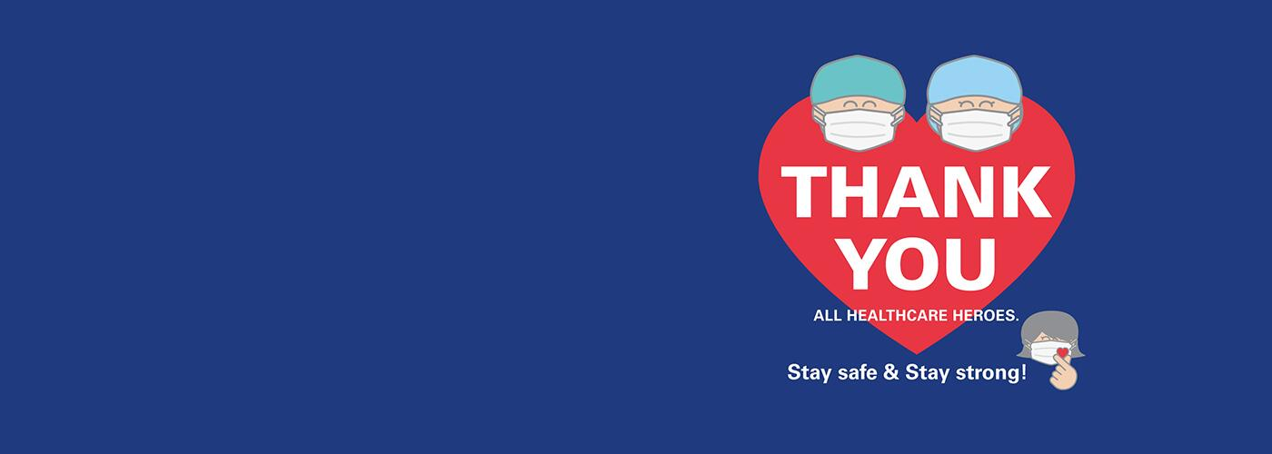 THANK YOU all healthcare heroes.