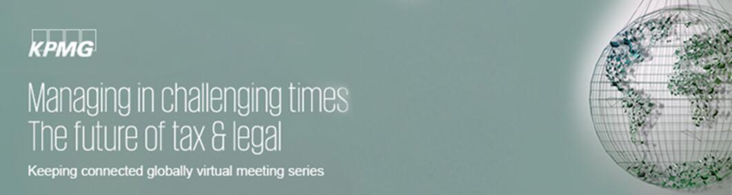 Session 2: Managing in challenging times: The Future of Tax and Legal – a global perspective