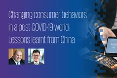Changing consumer behaviors in a post COVID-19 world