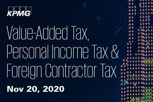 Value Added Tax, Personal Income Tax & Foreign Contractor Tax