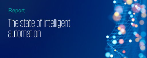 State of Intelligent Automation - Report