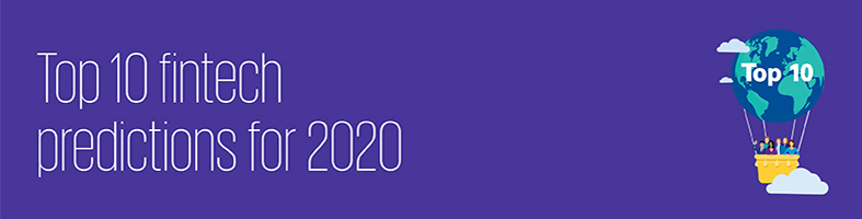 The Pulse of Fintech H2 2019 - Top predictions for 2020