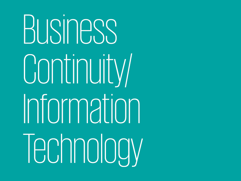 Business Continuity / Information Technology