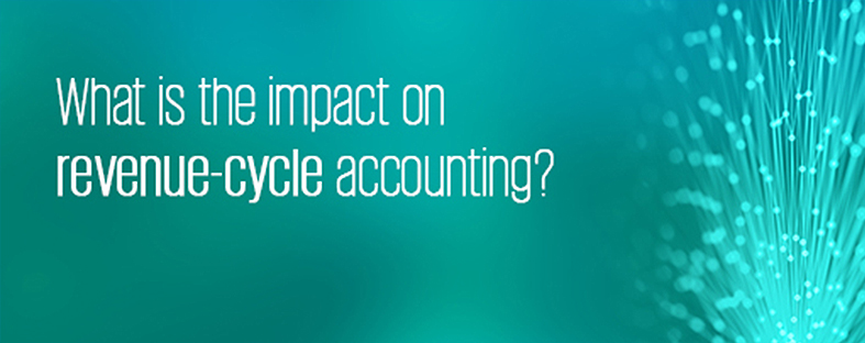 What is the impact on revenue-cycle accounting?