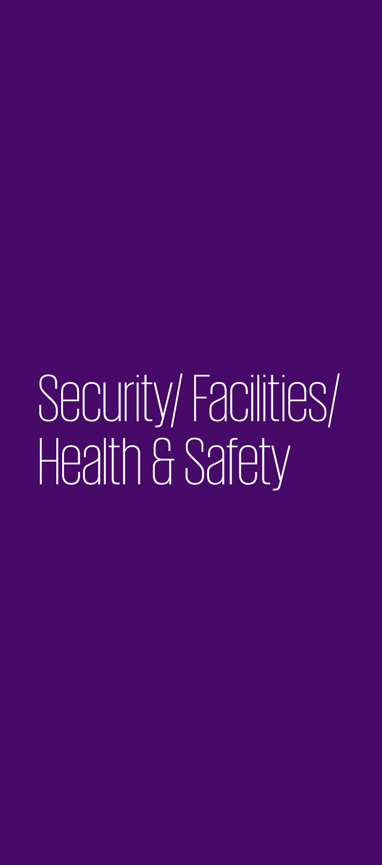 Security/ Facilities/ Health & Safety
