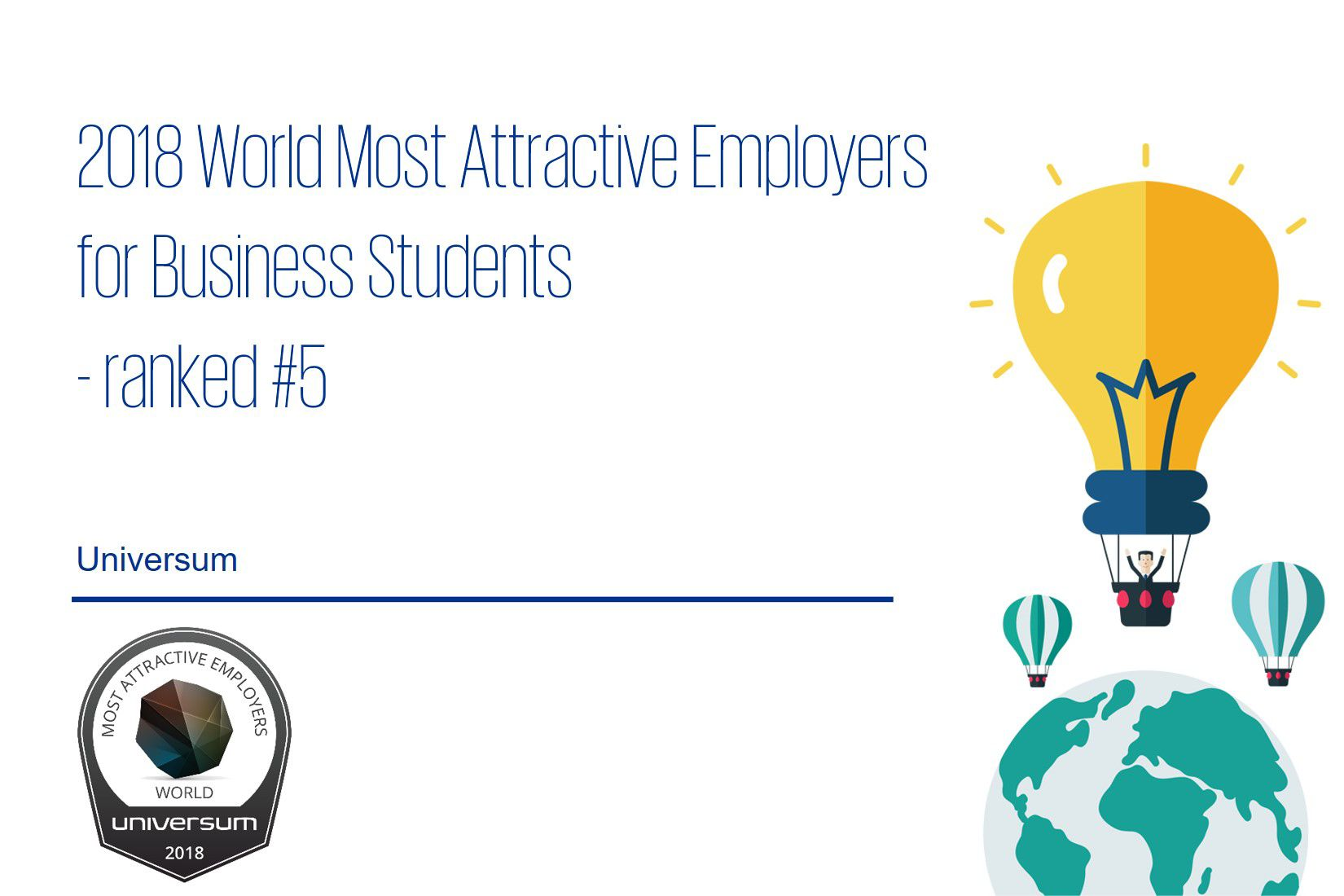 2018 World's Most Attractive Employer for Business Students – by Universum