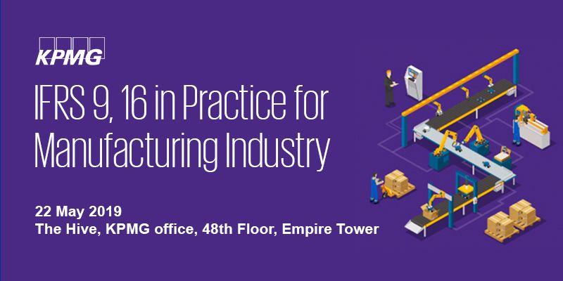 IFRS 9, 16 in Practice for Manufacturing Industry