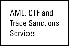 AML, CTF and Trade Sanctions Services