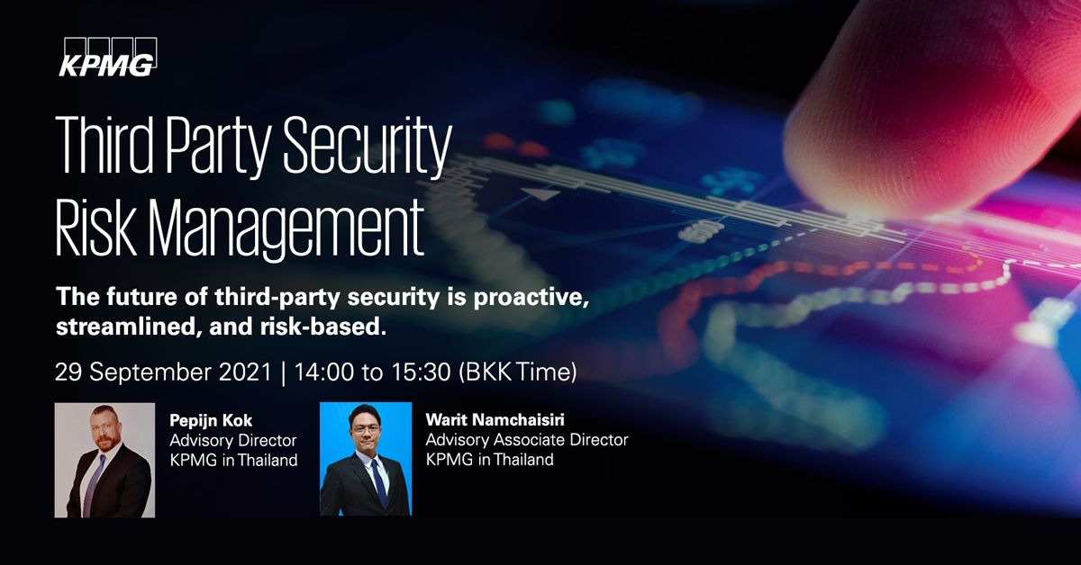 Third Party Security Risk Management : The future of third-party security is proactive, streamlined, and risk-based.