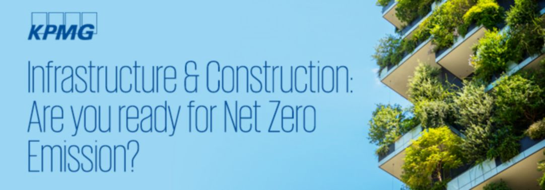 Infrastructure & Construction: Are you ready for Net Zero Emission ?