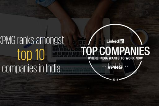 KPMG in India featured in LinkedIn's Top 25 Companies to work for in 2018