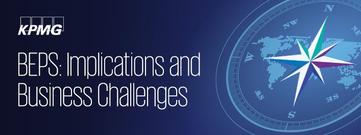 Navigating Global Business Challenges and the Implications of BEPS