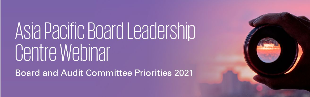 Board and Audit Committee Priorities 2021