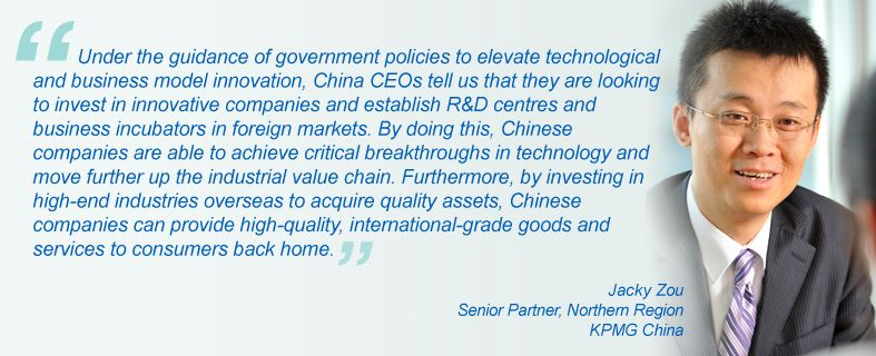 """""""Under the guidance of government policies to elevate technological and business model innovation, China CEOs tell us that they are looking to invest in innovative companies and establish R&D centres and business incubators in foreign markets. By doing this, Chinese companies are able to achieve critical breakthroughs in technology and move further up the industrial value chain. Furthermore, by investing in high-end industries overseas to acquire quality assets, Chinese companies can provide high-quality, international-grade goods and services to consumers back home."""", Jacky Zou, Senior Partner, Northern Region KPMG China"""