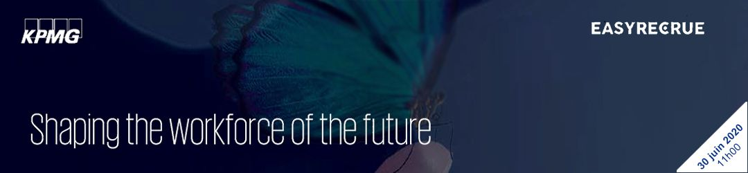 Webinar : Shaping the workforce of the future