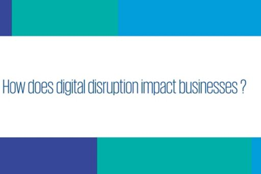 Video highlights on how to turn digital disruption into opportunity