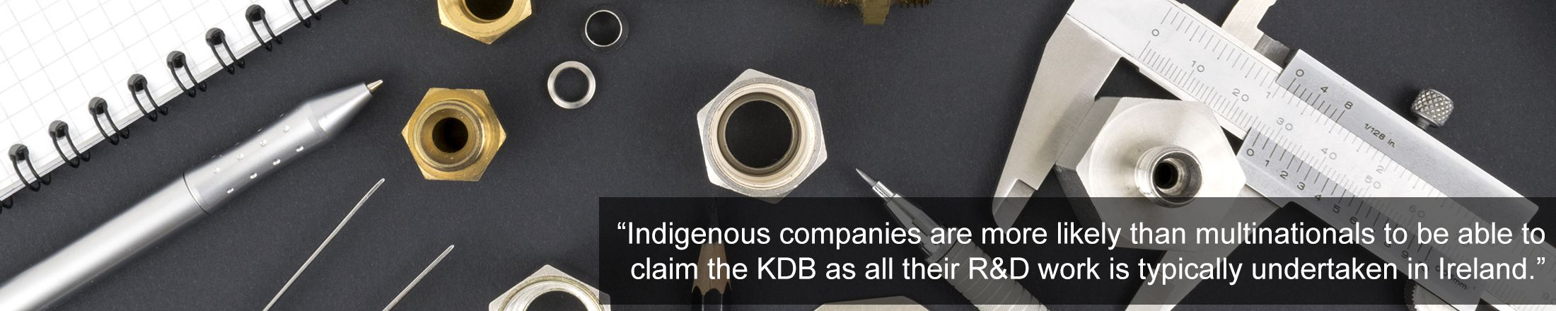 Interestingly, indigenous companies are more likely than multinationals to be able to claim the KDB as all their R&D work is typically undertaken in Ireland.