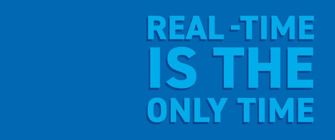 How did real time become the only time?
